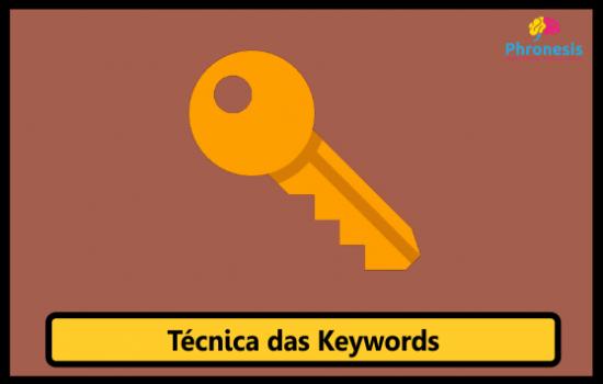 Técnica das Keywords