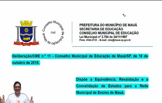 MAUÁ - Deliberação nº 11 de 2018 – Dispõe sobre equivalência, revalidação e convalidação deestudos