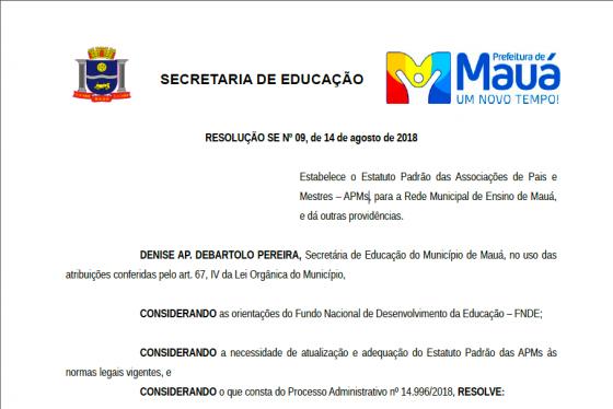 MAUÁ - Resolução nº 09 - Estabelece o Estatuto Padrão das Associações de Pais e Mestres (APMs) de Mauá.