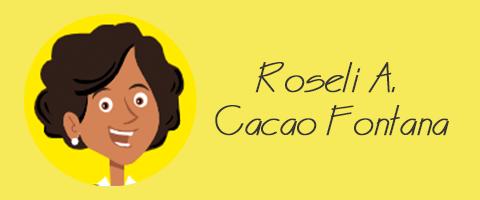 Roseli A. Cação Fontana