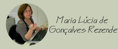 Maria Lúcia de Gonçalves Rezende