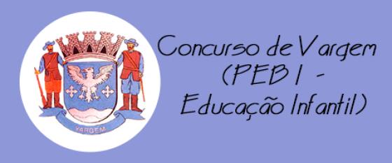 Concurso de Vargem (PEB I - Educação Infantil)