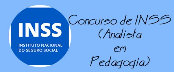 Concurso de Pedagogo do INSS