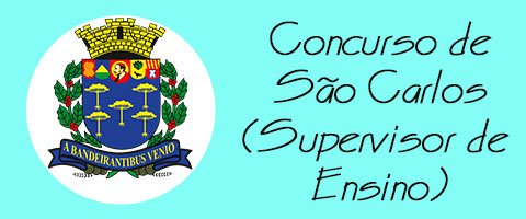 Concurso de São Carlos - Supervisor de Ensino.