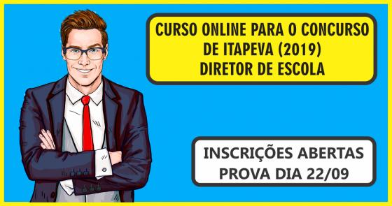 CURSO ONLINE PARA O CONCURSO DE ITAPEVA (DIRETOR DE ESCOLA)