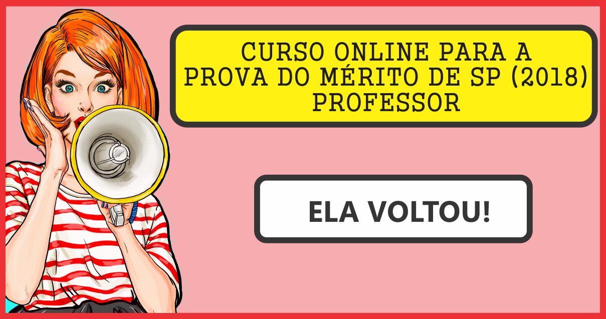 CURSO ONLINE PARA A PROVA DO MÉRITO DE SP (2019) - PROFESSOR (PEB I e PEB II)