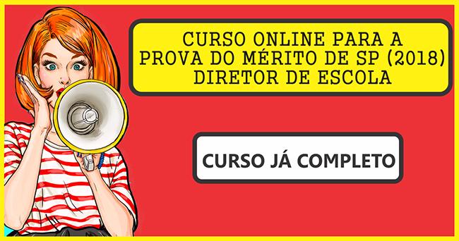 CURSO ONLINE PARA A PROVA DO MÉRITO DE SP (2019) - DIRETOR DE ESCOLA