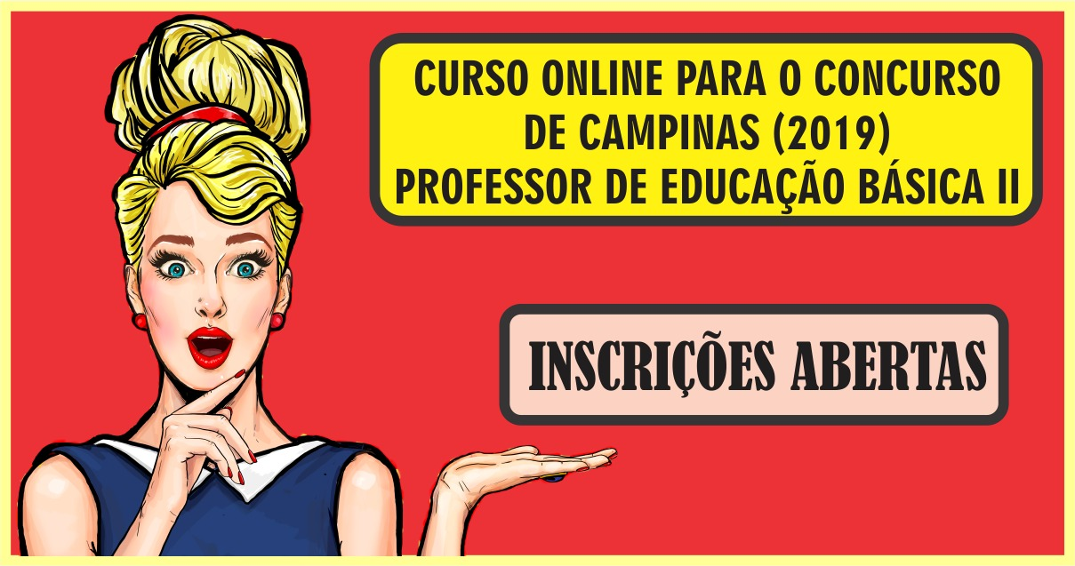 CURSO ONLINE PARA O CONCURSO DE CAMPINAS (PROFESSOR DE EDUCAÇÃO BÁSICA II)