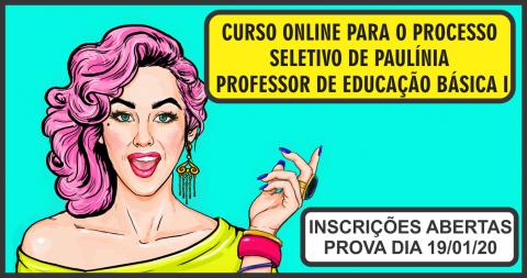 CURSO ONLINE PARA O PROCESSO SELETIVO DE PAULÍNIA (PROFESSOR DE EDUCAÇÃO BÁSICA I)