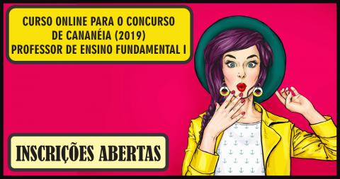 CURSO ONLINE PARA O CONCURSO DE CANANÉIA (PROFESSOR DE ENSINO FUNDAMENTAL I)