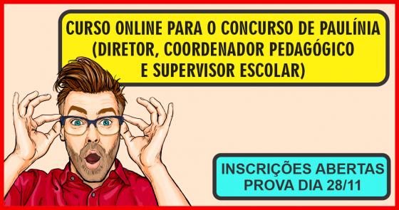 CURSO ONLINE PARA O CONCURSO DE PAULINIA (DIRETOR, COORDENADOR PEDAGÓGICO E SUPERVISOR EDUCACIONAL)