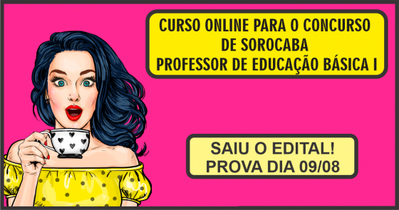 CURSO ONLINE PARA O CONCURSO DE SOROCABA (PROFESSOR DE EDUCAÇÃO BÁSICA I)