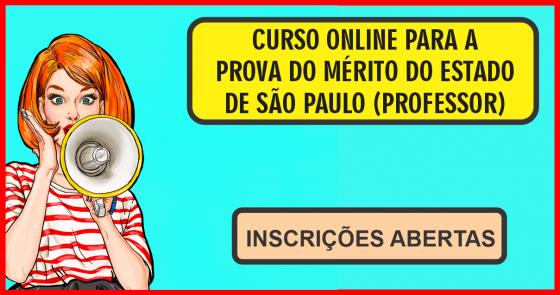 CURSO ONLINE PARA A PROVA DO MÉRITO DE SP - PROFESSOR (PEB I e PEB II)