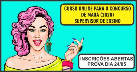 CURSO ONLINE PARA O CONCURSO DE MAUÁ (SUPERVISOR DE ENSINO)
