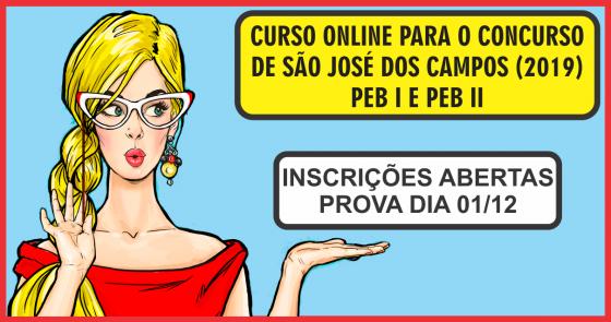 CURSO ONLINE PARA O CONCURSO DE SÃO JOSÉ DOS CAMPOS (PEB I e PEB II)